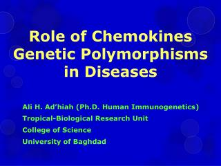 Role of  Chemokines  Genetic Polymorphisms  in  Diseases