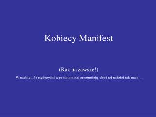 Kobiecy  Manifest (Raz na zawsze!)