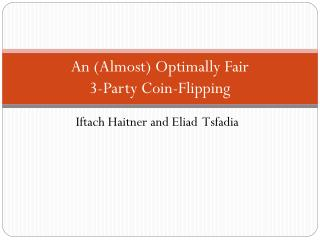 An (Almost) Optimally Fair  3-Party Coin-Flipping