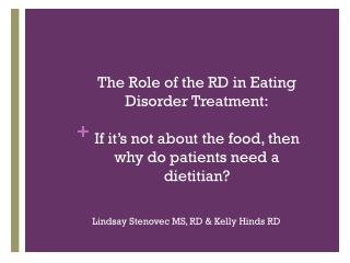The Role of the RD in Eating Disorder Treatment: