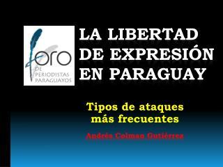la libertad  de expresión  en Paraguay