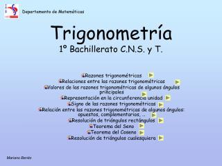 Trigonometría 1º Bachillerato C.N.S. y T.
