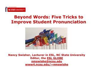 Beyond Words: Five Tricks to Improve Student Pronunciation