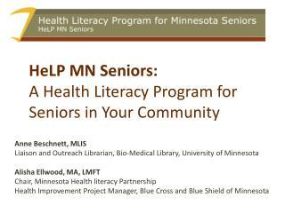 HeLP MN Seniors:  A Health Literacy Program for Seniors in Your Community
