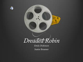 Dreaded Robin Emily Dickinson