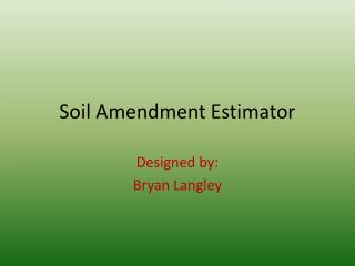 Soil Amendment Estimator