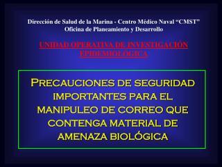 """Dirección de Salud de la Marina - Centro Médico Naval """"CMST""""  Oficina de Planeamiento y Desarrollo"""