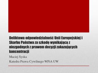Maciej Syska Katedra Prawa Cywilnego  WPiA  UW