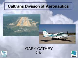 GARY CATHEY Chief