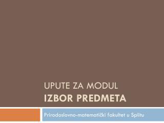 Upute za modul  izbor predmeta