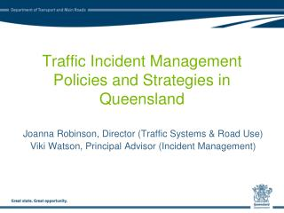 Traffic Incident Management Policies and Strategies in Queensland