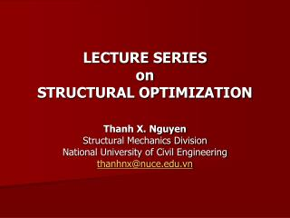 LECTURE SERIES on STRUCTURAL OPTIMIZATION