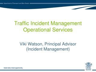 Traffic Incident Management Operational Services
