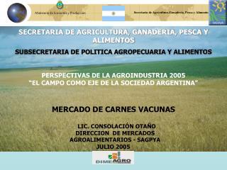 SECRETARIA DE AGRICULTURA, GANADERIA, PESCA Y ALIMENTOS