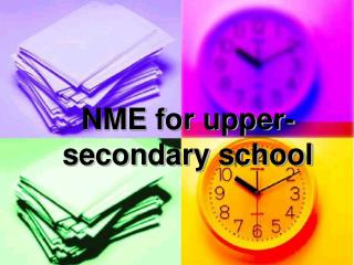 NME for upper-secondary school