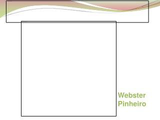 Webster  Pinheiro