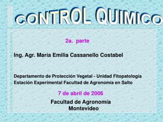 Ing. Agr. María Emilia Cassanello Costabel