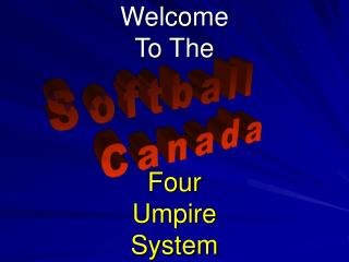 Welcome  To The Four Umpire  System