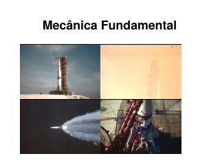 Mecânica Fundamental