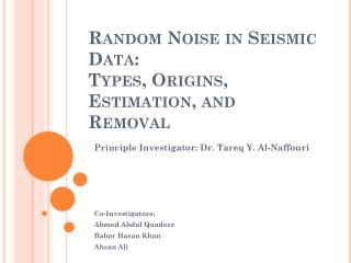 Random Noise in Seismic Data: Types, Origins, Estimation, and Removal