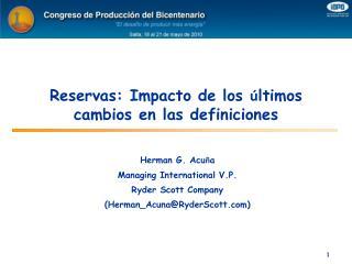 Reservas: Impacto de los  ltimos  cambios en las definiciones