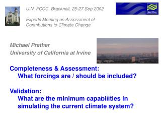U.N. FCCC, Bracknell, 25-27 Sep 2002 		Experts Meeting on Assessment of