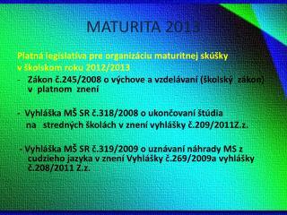 MATURITA 2013