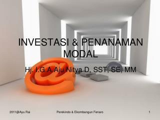 INVESTASI & PENANAMAN MODAL