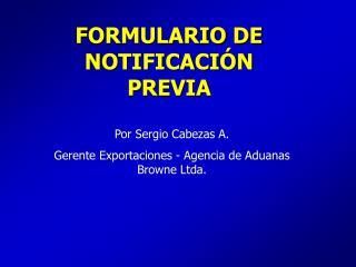 FORMULARIO DE NOTIFICACIÓN PREVIA
