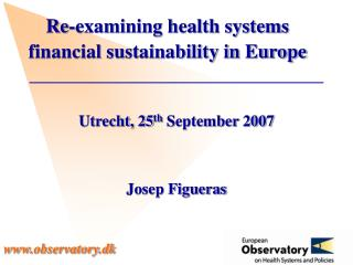 Re-examining health systems  financial sustainability in Europe