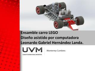 Ensamble  carro  LEGO Diseño asistido por computadora Leonardo Gabriel Hernández Landa.