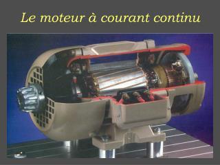 Le moteur à courant continu