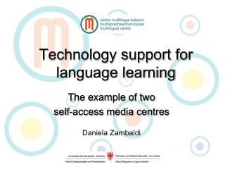 Technology support for language learning