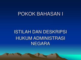 POKOK BAHASAN I