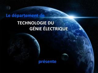 TECHNOLOGIE DU                        GÉNIE ÉLECTRIQUE