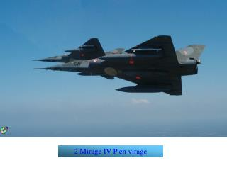 2 Mirage IV P en virage