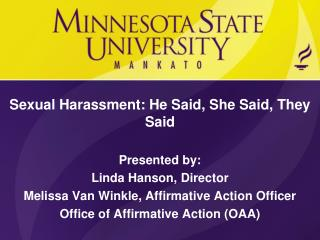 Sexual Harassment: He Said, She Said, They Said