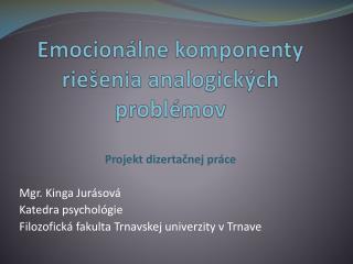 Emocionálne komponenty riešenia analogických problémov