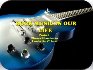 Rock Music in our life