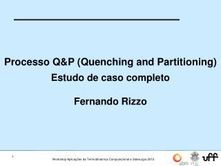 Processo Q&P (Quenching and Partitioning) Estudo de caso completo