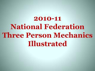 2010-11 National Federation  Three Person Mechanics Illustrated