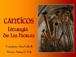 CÁNTiCO DE TRES JÓVENES (Dn 3,57-88.56)