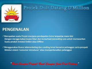 Projek Duit Datang D'Million