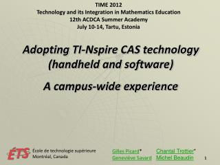 TIME 2012        Technology and its Integration in Mathematics Education 12th ACDCA Summer Academy