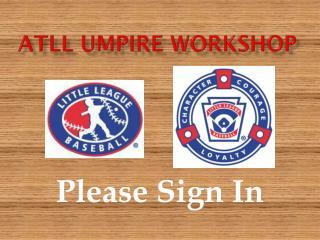 ATLL Umpire Workshop