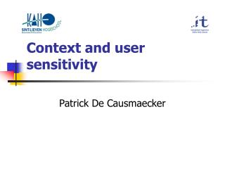 Context and user sensitivity