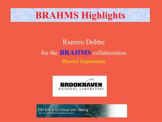 BRAHMS Highlights