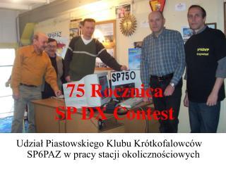 75 Rocznica SP DX Contest