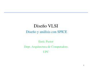 Diseño VLSI Diseño y análisis con SPICE