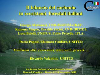 La Ricerca italiana sui cambiamenti climatici Rocca di Casalina – Deruta 13-14 Novembre 2008